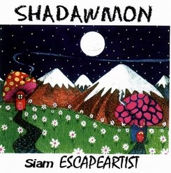SHADAWMON  -  Siam Escapeartist - Islandelights Records   cover art design copyright (2003)  Bruce Andri  -