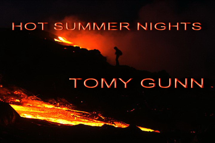 HOT SUMMER NIGHTS  - Tomy Gunn on iTunes, Amazon mp3, Google Android & more